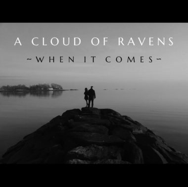 When It Comes - A Cloud Of Ravens