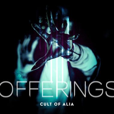 Offerings - Cult Of Alia