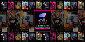 Dark Matter Magazine Shop