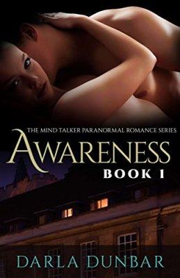 Awareness: The Mind Talker Paranormal Romance Series, Book 1
