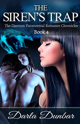 The Siren's Trap: The Daemon Paranormal Romance Chronicles, Book 4