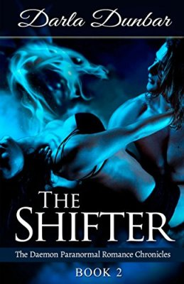The Shifter: The Daemon Paranormal Romance Chronicles, Book 2
