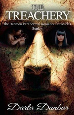 The Treachery: The Daemon Paranormal Romance Chronicles, Book 7