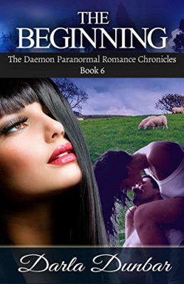 The Beginning: The Daemon Paranormal Romance Chronicles, Book 6