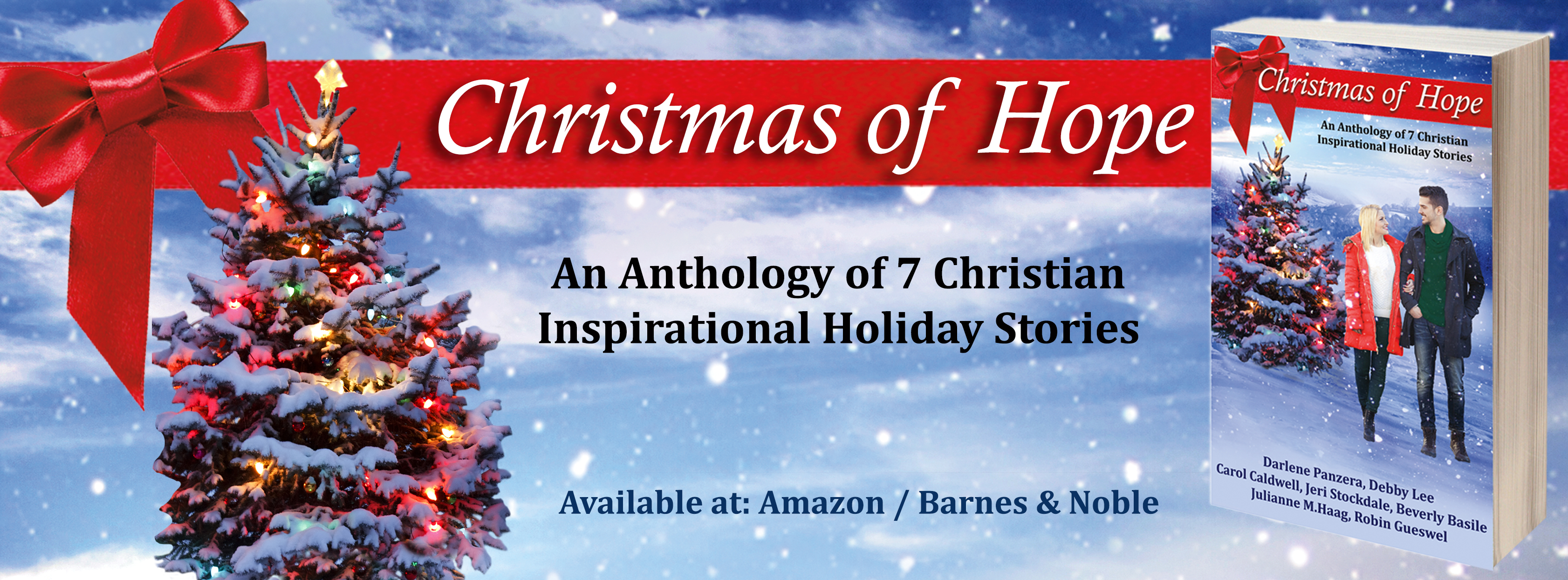 Christmas of Hope: An Anthology of 7 Christian Inspirational Holiday Stories