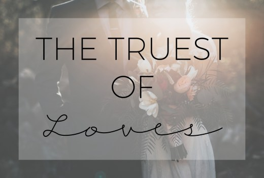 hosea 2:16, the truest of loves, how a relationship with god is like a marriage