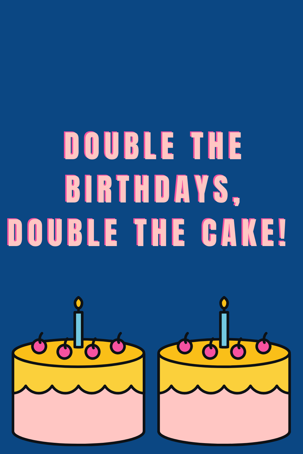 43 Twins Birthday Quotes To Double The Fun Darling Quote