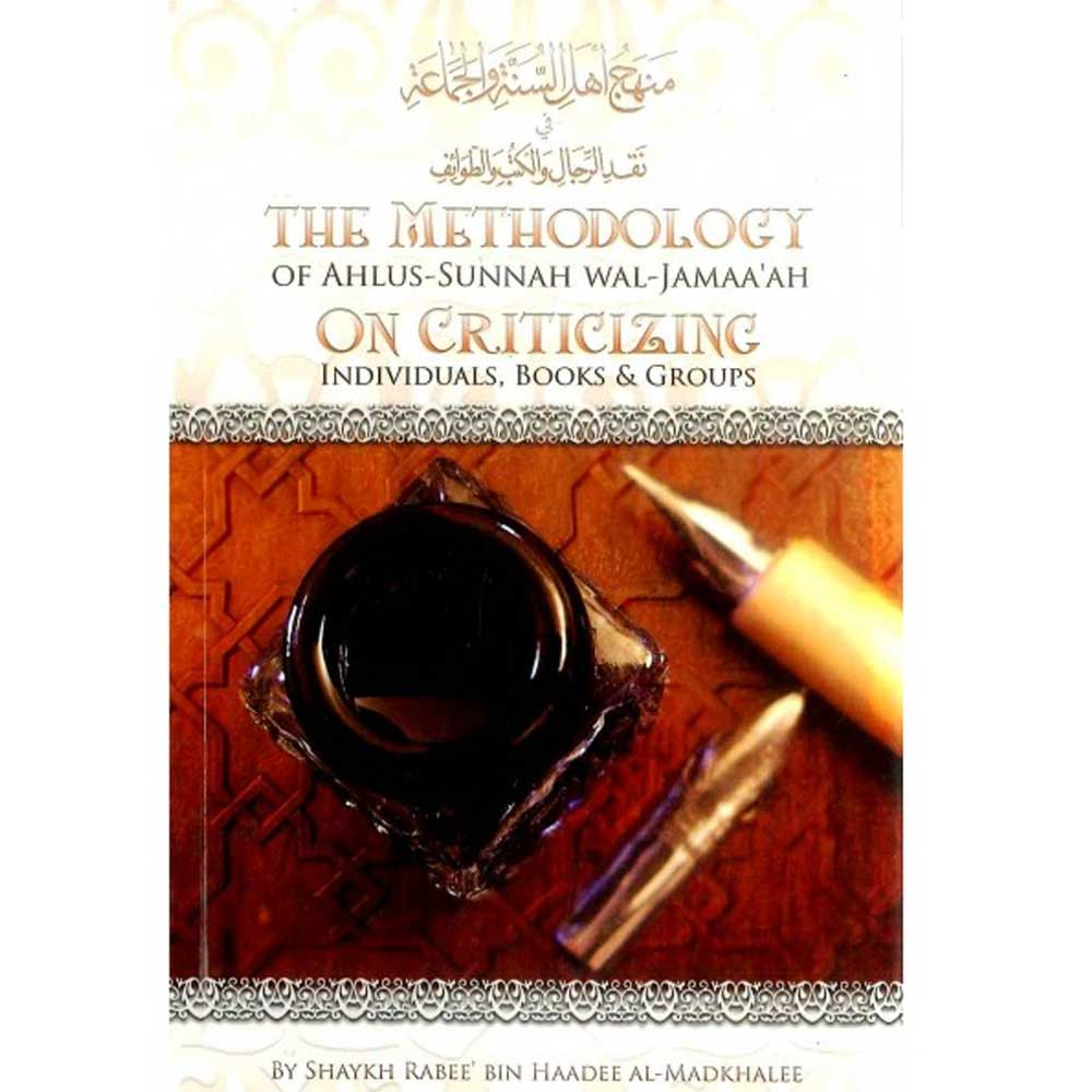 The Metholodology Of Ahlus-Sunnah wal-Jama'ah On Criticizing (Al-Ibaanah)