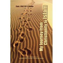 My Journey from Christianity to Islam - رحلتي من النصرانية إلى الإسلام