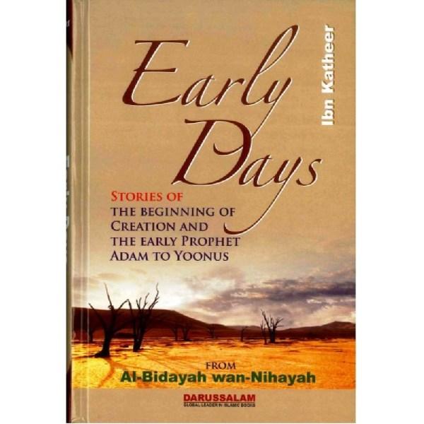 Early Days From Al - Bidayah wan - Nihayah (Darussalam)