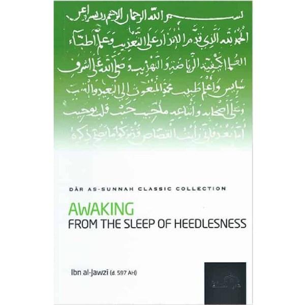 Awaking From The Sleep Of Heedlesness (Darassunnah)