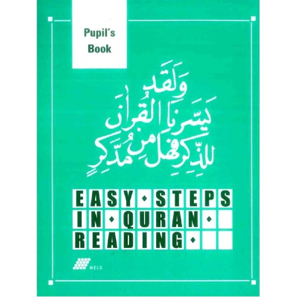 Easy Steps in Qur'an Reading - Pupils' Book (Mels)