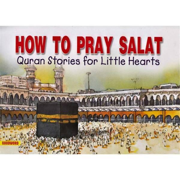 HOW TO PRAY SALAT
