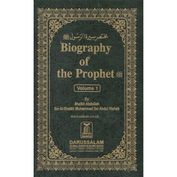 Biography of the Prophet (2 Vol) Shaikh Abdullah ibn Al-Shaikh Muhammad ibn Abdul Wahab (Darussalam)