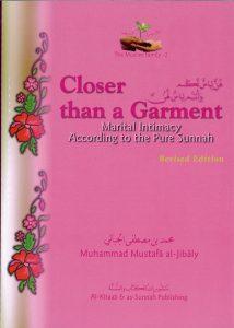 Closer Than A Garment By Muhammad al-Jibali