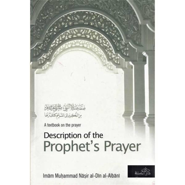 Description Of The Prophet's Prayer