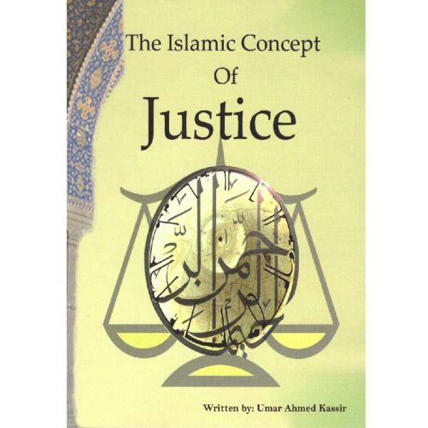 The Islamic Concept Of Justice (Al Firdous Ltd)The Islamic Concept Of Justice (Al Firdous Ltd)