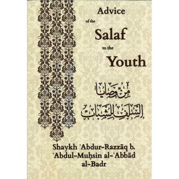 Avice Of The Salaf To The Youth