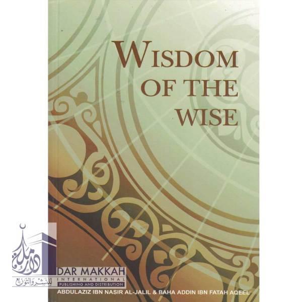 Wisdom Of The Wise (Al-Firdous)