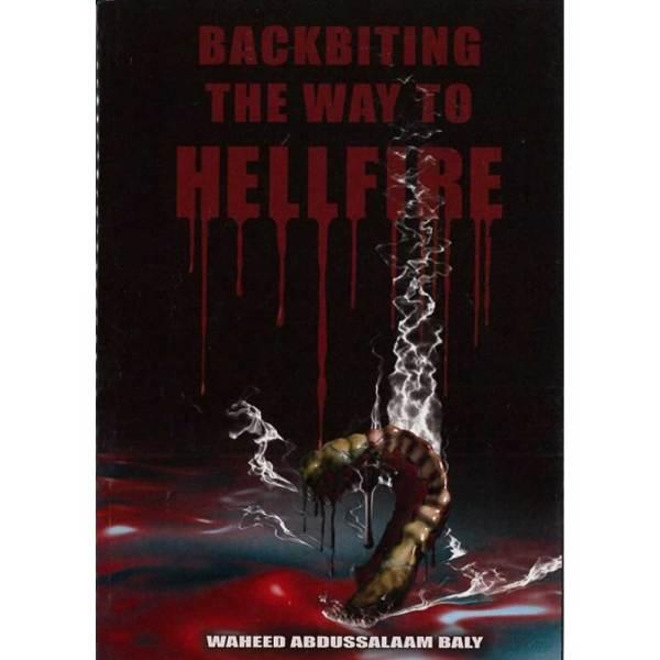 Backbiting The Way To Hellfire (Al-Firdous)