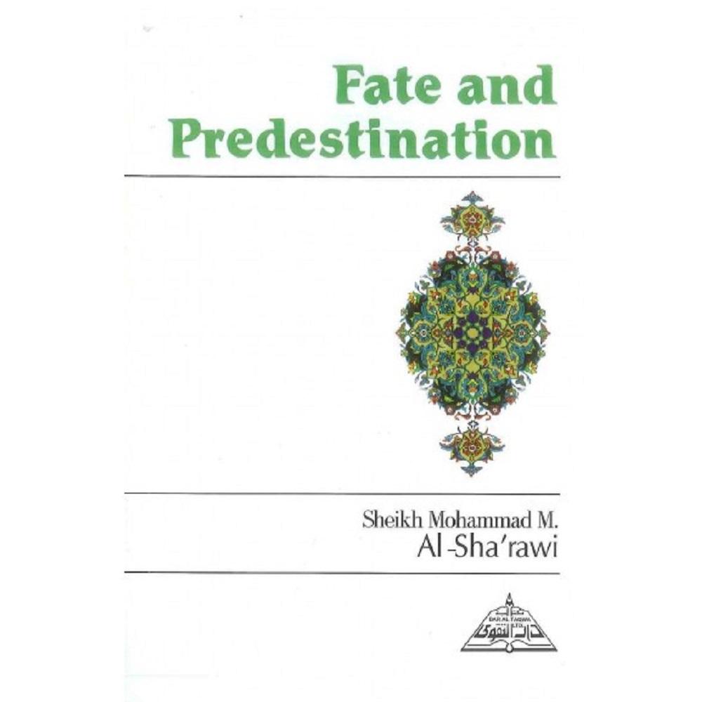 Fate and Predestination (Dar Al Taqwa)