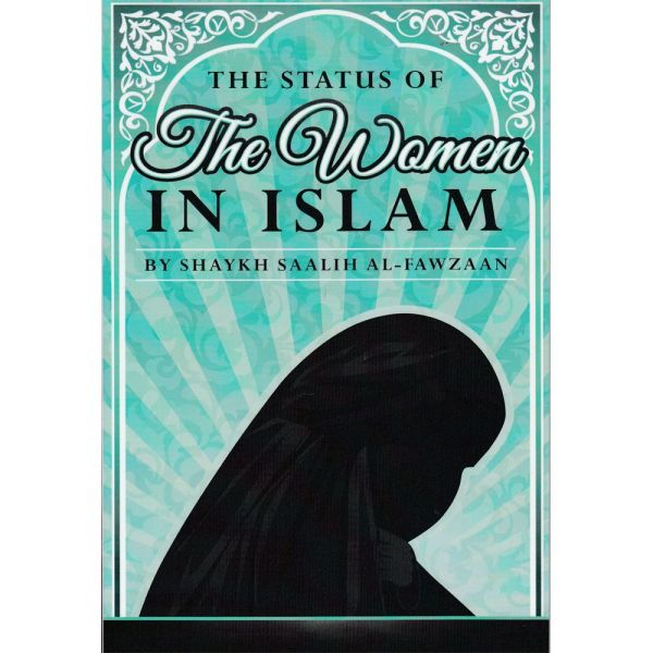 THE STATUS OF THE WOMEN IN ISLAM