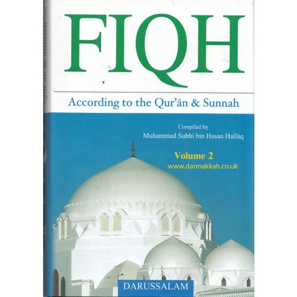 Fiqh According to the Quran & Sunnah 2 Volume Set (Darussalam)