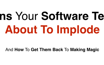Software Team Trouble Signs – 9 Signs That Your Software Team Is In Trouble