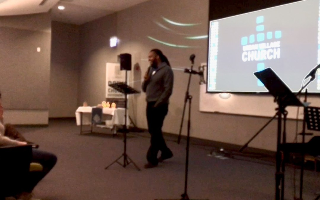"""Back then, my RIGHT NOW seemed impossible!"" – My Testimony at Urban Village Church"
