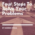four steps to solve your problems