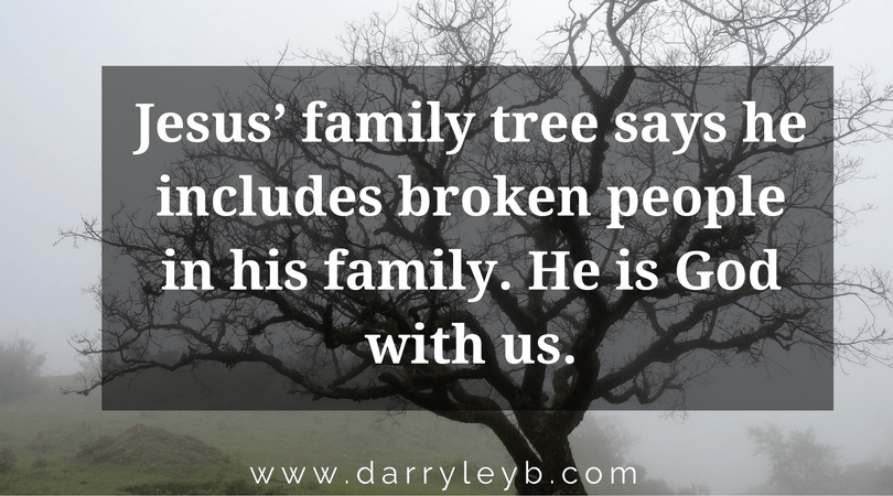 Jesus' Dysfunctional Family - Why Jesus' Family Tree is an Invitation for You.