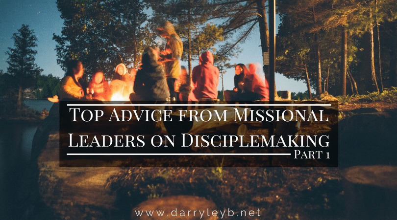 Top Advice from Missional Leaders on Disciplemaking Part 1