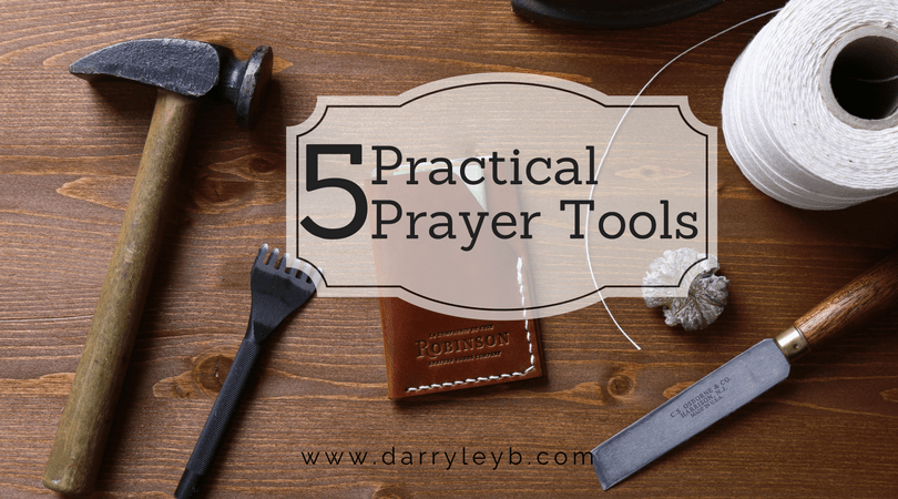 5 Practical Prayer Tools