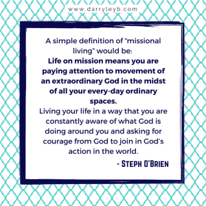 How to missionally engage your community - Steph O'Brien
