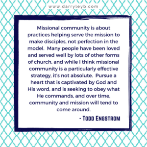 How to missionally engage your community - Todd Engstrom