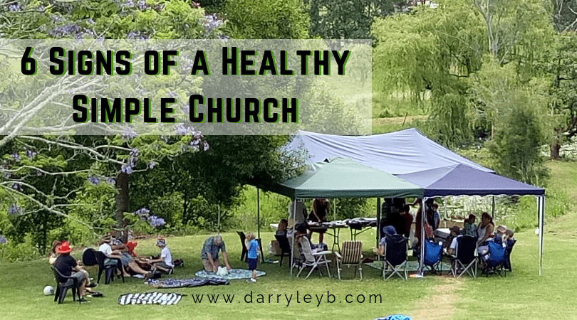 6 Signs of a Healthy Simple Church