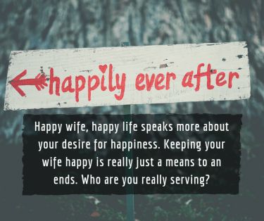 2 Reasons 'Happy Wife, Happy Life' is an Unbiblical Foundation for Marriage