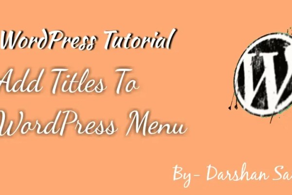Add titles to WordPress navigation menu