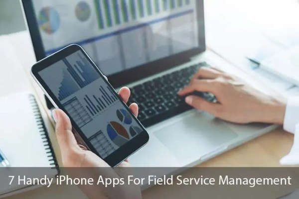 7 Handy iPhone Apps For Field Service Management
