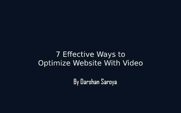7 Effective Ways to Optimize Website With Video
