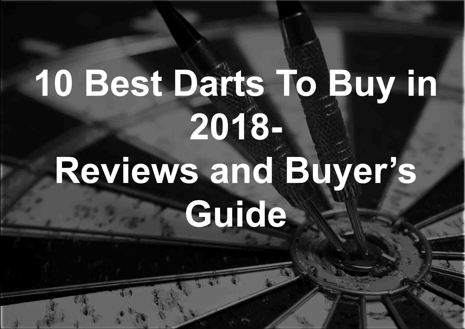 10 Best Darts To Buy in 2020 – Reviews, Comparison and Buyer Guide