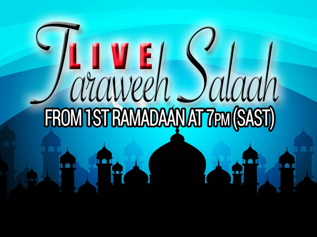 Live Taraweeh Salaah Streaming led my Moulana Mehboob-ur-Rehman & Hafiz Sufyaan Gafoor. Live on www.darululoompretoria.com/live from 7PM SAST