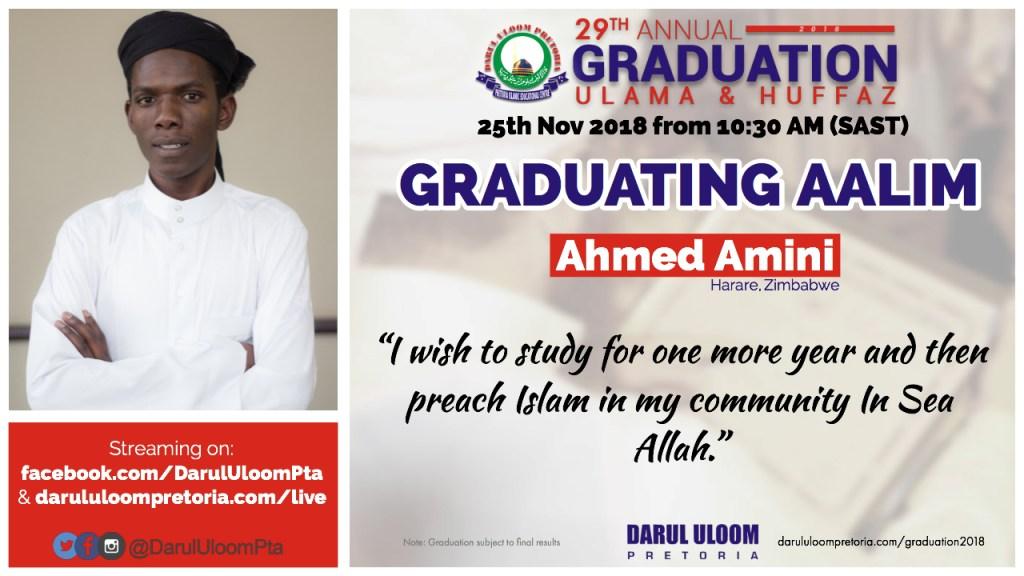 Ahmed Amini : Graduating Aalim from Darul Uloom Pretoria in 2018