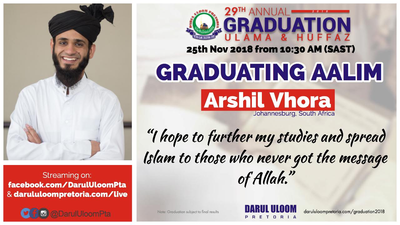 Arshil : Graduating Aalim from Darul Uloom Pretoria in 2018