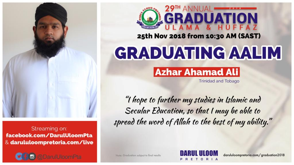 Azhar : Graduating Aalim from Darul Uloom Pretoria in 2018
