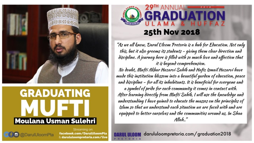 Ml Usman : Graduating Mufti from Darul Uloom Pretoria in 2018