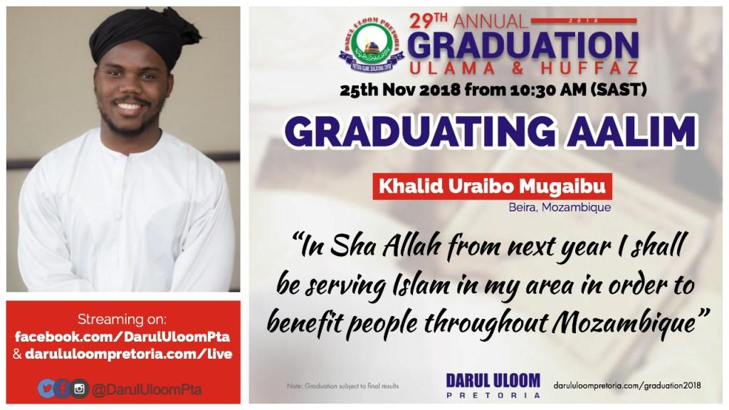 Khalid Uraibo : Graduating Aalim from Darul Uloom Pretoria in 2018