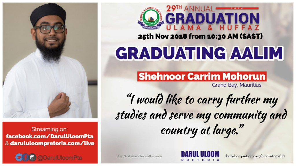 Shehnoor : Graduating Aalim from Darul Uloom Pretoria in 2018