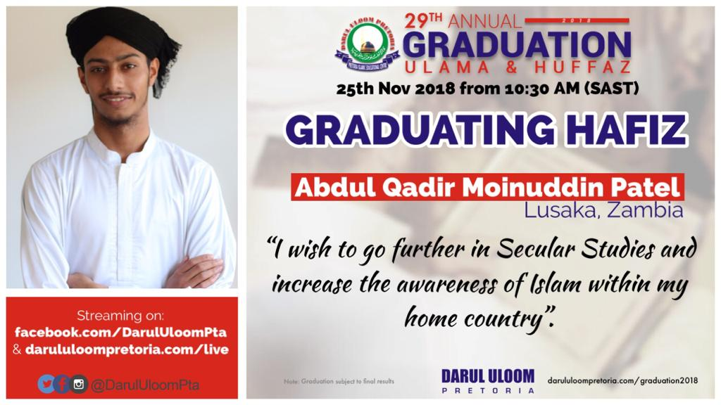 Abdul Qadir  : Graduating Hafiz from Darul Uloom Pretoria in 2018