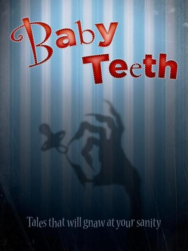 Baby Teeth – an anthology for charity